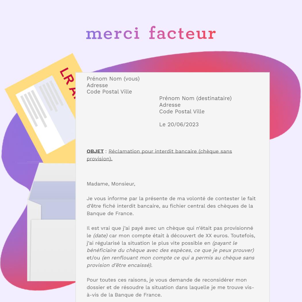 lettre de réclamation pour interdit bancaire (chèque sans provision). en LRAR